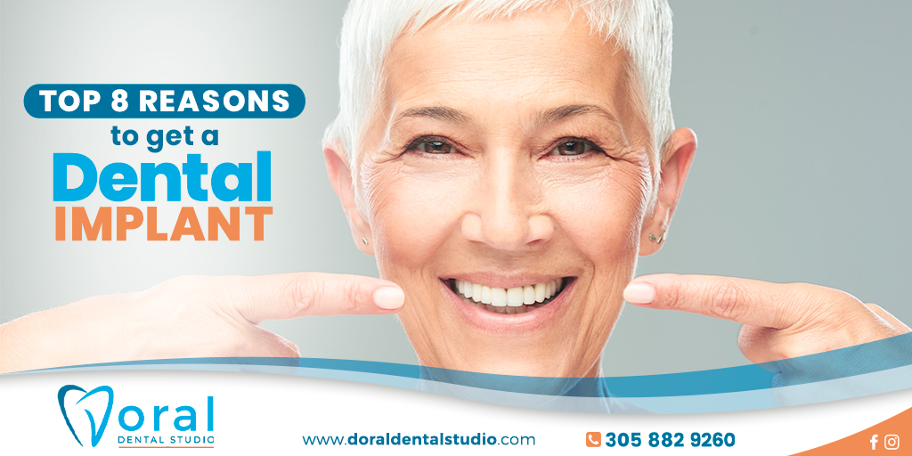 Top 8 reasons to get a Dental Implant