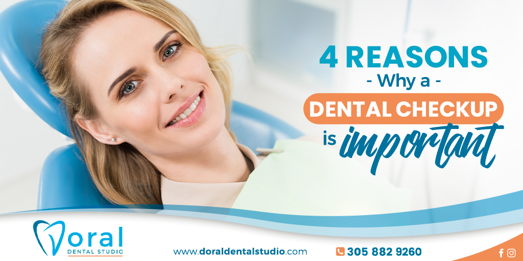 4 Reasons Why a Dental Checkup is Important