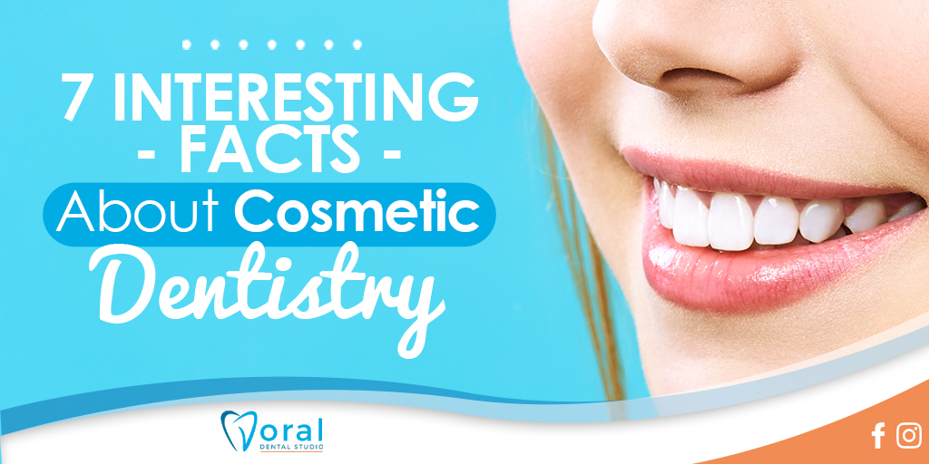 7 Interesting Facts About Cosmetic Dentistry